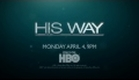 His Way Trailer (HBO)