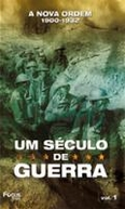 Um Século de Guerra (The Century of Warfare)