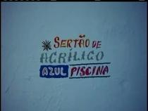 Sertão de Acrílico Azul Piscina - Poster / Capa / Cartaz - Oficial 1