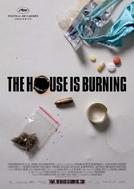 A Casa Está Queimando (The House is Burning)