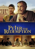 Pedro: A Redenção (The Apostle Peter: Redemption)