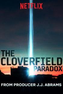O Paradoxo Cloverfield - Poster / Capa / Cartaz - Oficial 3
