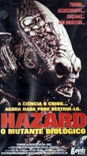 Hazard - O Mutante Biológico - Poster / Capa / Cartaz - Oficial 1