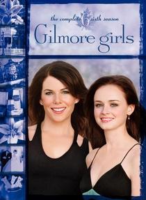 Gilmore Girls: Tal Mãe, Tal Filha (6ª Temporada) - Poster / Capa / Cartaz - Oficial 1