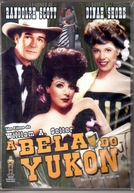 A Bela do Yukon (Belle of the Yukon)