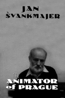 The Animator of Prague (Jan Svankmajer: The Animator of Prague)
