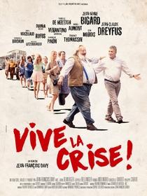 Vive la crise - Poster / Capa / Cartaz - Oficial 1