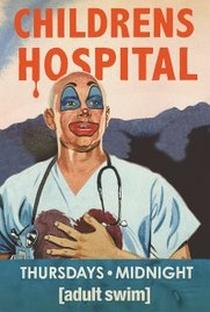 Childrens Hospital (6ª Temporada) - Poster / Capa / Cartaz - Oficial 1