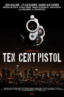 10 Cent Pistol (10 Cent Pistol)