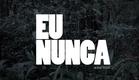 """TRAILER """"EU NUNCA"""" [ESTREIA 10/09 NOS CINEMAS]"""
