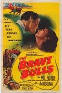 Touros Bravos (The Brave Bulls)