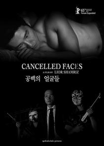 Cancelled Faces - Poster / Capa / Cartaz - Oficial 1