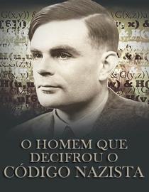 O Homem Que Decifrou o Código Nazista - Poster / Capa / Cartaz - Oficial 2
