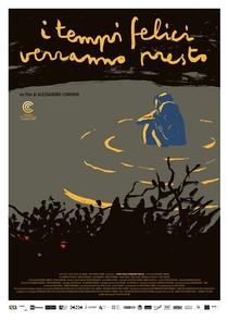 Os Bons Tempos Chegarão Em Breve - Poster / Capa / Cartaz - Oficial 1