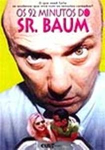 Os 92 Minutos do Sr. Baum - Poster / Capa / Cartaz - Oficial 1
