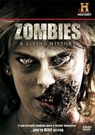 Zumbis: Uma História Viva (Zombies: A Living History)