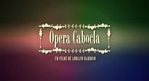 Ópera Cabocla - Poster / Capa / Cartaz - Oficial 1