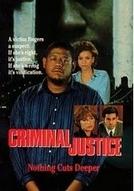 Os Bastidores da Justiça (Criminal Justice)