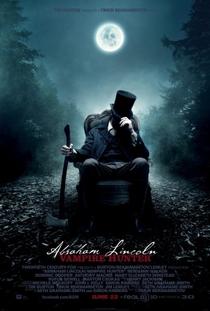 Abraham Lincoln: Caçador de Vampiros - Poster / Capa / Cartaz - Oficial 1