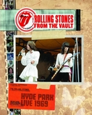 Rolling Stones - Hyde Park 1969 (From The Vault) (Rolling Stones - Hyde Park 1969 (From The Vault))