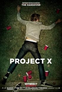 Projeto X - Uma Festa Fora de Controle - Poster / Capa / Cartaz - Oficial 3