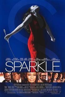 Sparkle: O Brilho de uma Estrela - Poster / Capa / Cartaz - Oficial 3