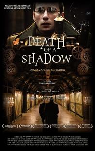 Death of a Shadow - Poster / Capa / Cartaz - Oficial 2