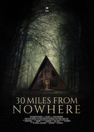 30 Miles from Nowhere (30 Miles from Nowhere)