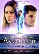 A Morte & Vida de Ana Belshoff (A Morte & Vida de Ana Belshoff)