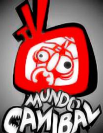 Mundo Canibal TV - Poster / Capa / Cartaz - Oficial 1