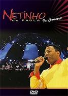 Netinho de Paula In Concert (Netinho de Paula In Concert)