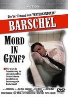 Barschel - Mord in Genf? (Barschel - Mord in Genf)