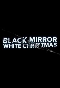 Black Mirror: White Christmas - Poster / Capa / Cartaz - Oficial 2