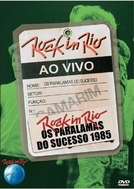 Os Paralamas do Sucesso - Ao Vivo no Rock in Rio 1985 (Os Paralamas do Sucesso - Ao Vivo no Rock in Rio 1985)