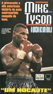 Mike Tyson - A Queda de um Ídolo (Fallen Champ: The Untold Story Of Mike Tyson)