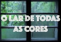 O Lar de Todas as Cores (1ª Temporada) - Poster / Capa / Cartaz - Oficial 1