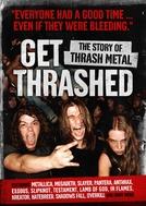 Get Thrashed: A História do Thrash Metal