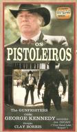Os Pistoleiros (The Gunfighters)