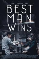 Best Man Wins (Best Man Wins)