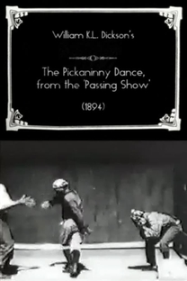 The Pickaninny Dance, from the 'Passing Show' - Poster / Capa / Cartaz - Oficial 1