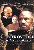 La Controverse de Valladolid (La Controverse de Valladolid)