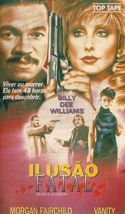 Ilusão Fatal - Poster / Capa / Cartaz - Oficial 1