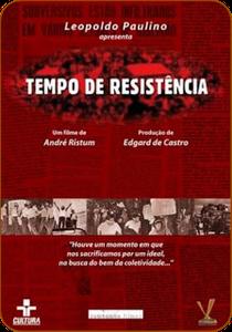 Tempo de Resistência - Poster / Capa / Cartaz - Oficial 1