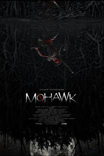 Mohawk - Poster / Capa / Cartaz - Oficial 2