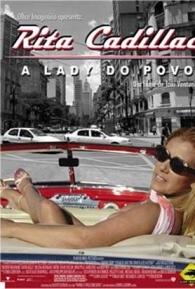 Rita Cadillac - A Lady do Povo - Poster / Capa / Cartaz - Oficial 1