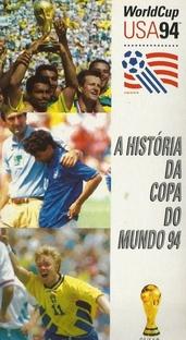 A História da Copa do Mundo 94 - Poster / Capa / Cartaz - Oficial 1
