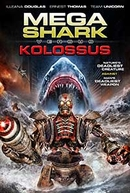 Mega Shark vs. Kolossus (Mega Shark vs. Kolossus)