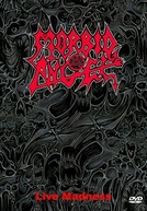 Morbid Angel - Live Madness