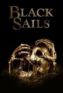Black Sails (4ª Temporada) - Poster / Capa / Cartaz - Oficial 2