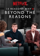 13 Reasons Why: Tentando Entender os Porquês - Temporada 2 (13 Reasons Why: Beyond the Reasons - Season 2)